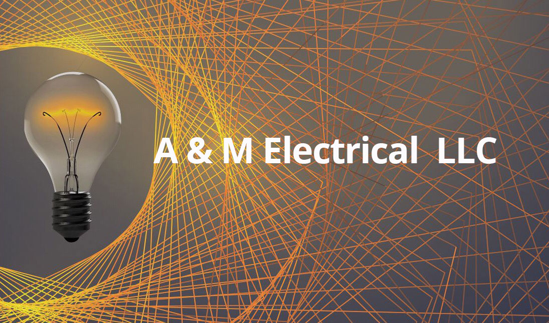 A & M Electric - A and M Electrical Services