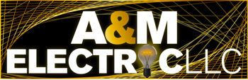 A and M Electric, LLC